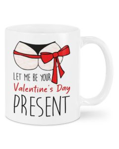 let me be your valentine's day present happy valentine's day mug 1