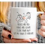 roses are red foxes are clever i like your butt let me touch it forever coffee mug 1