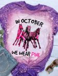 Breast cancer awareness in october we wear pink horses leopard bleached shirt 1