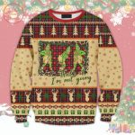 Grinch-Im-Not-Going-Ugly-Christmas-Sweater1