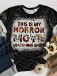 This is my horror movie watching shirt bleached shirt 1